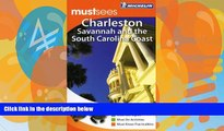 Buy NOW  Michelin Must Sees Charleston, Savannah and the SC Coast (Must See Guides/Michelin)