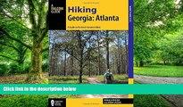 Buy Donald Pfitzer Hiking Georgia: Atlanta: A Guide to 30 Great Hikes Close to Town (Hiking Near)