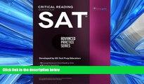 READ PDF [DOWNLOAD] SAT Critical Reading Workbook (Advanced Practice Series) (Volume 4) BOOK ONLINE