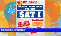 Deals in Books  Verbal Workbook for the SAT I (Barron s SAT Critical Reading Workbook)  READ PDF