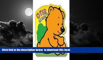 Read books  Otis, el oso / Otis, the Bear (Traviesos / Mischievous) (Spanish Edition) [DOWNLOAD]