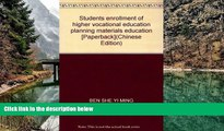 Deals in Books  Students enrollment of higher vocational education planning materials education