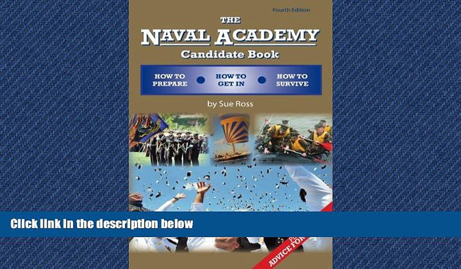 READ book The Naval Academy Candidate Book: How to Prepare, How to Get In, How to Survive READ