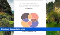 Big Sales  The Framework for Teaching Evaluation Instrument, 2013 Edition: The newest rubric