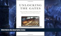 Buy NOW  Unlocking the Gates: How and Why Leading Universities Are Opening Up Access to Their
