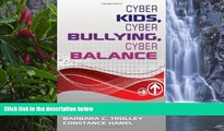 Deals in Books  Cyber Kids, Cyber Bullying, Cyber Balance  Premium Ebooks Best Seller in USA