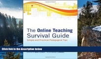 Deals in Books  The Online Teaching Survival Guide: Simple and Practical Pedagogical Tips  READ