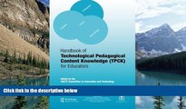 Deals in Books  Handbook of Technological Pedagogical Content Knowledge (TPCK) for  Educators