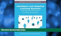 Buy NOW  Intelligent and Adaptive Learning Systems: Technology Enhanced Support for Learners and