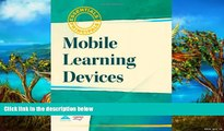 Big Sales  Mobile Learning Devices (Essentials for Principals)  Premium Ebooks Best Seller in USA