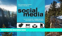 Deals in Books  The Innovative School Leaders Guide to Social Media: recruit students, engage