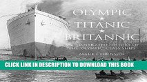 Reads] Olympic, Titanic, Britannic: An Illustrated History of the