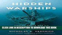 [PDF] Mobi Hidden Warships: Finding World War II s Abandoned, Sunk, and Preserved Warships Full