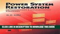 Methodologies /& Implementation Strategies Power System Restoration