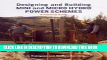 [READ] Ebook Designing and Building Mini and Micro Hydro Power Schemes: A Practical Guide PDF