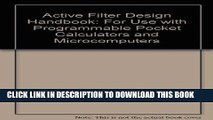 [READ] Online Active Filter Design Handbook: For Use with Programmable Pocket Calculators and