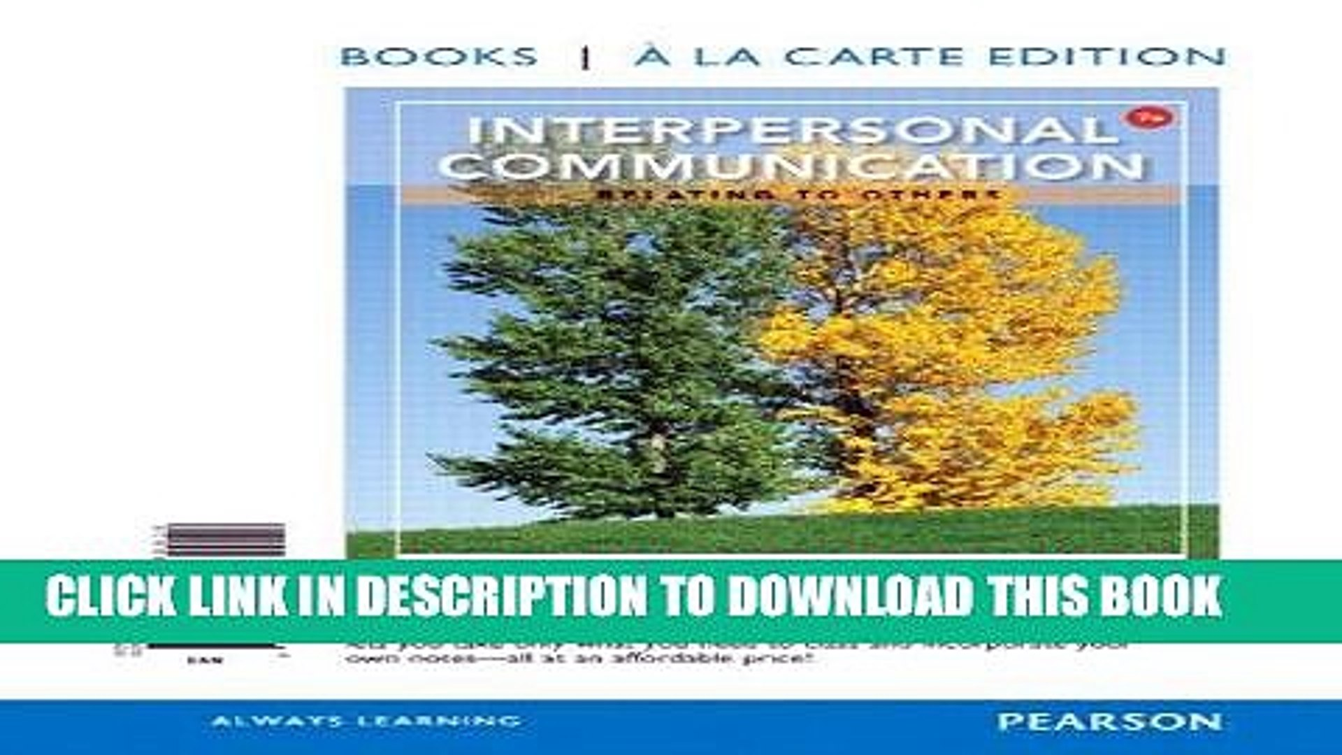 Best Seller Interpersonal Communication: Relating to Others: Relating to Others, Books a la Carte