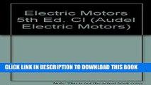 [READ] Ebook Electric Motors (Audel Electric Motors) Free Download