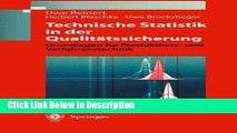 [Download] Technische Statistik in der Qualitätssicherung: Grundlagen für Produktions-und