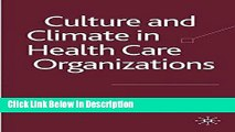 [PDF] Culture and Climate in Health Care Organizations (Organizational Behaviour in Health Care)
