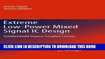 [READ] Online Extreme Low-Power Mixed Signal IC Design: Subthreshold Source-Coupled Circuits PDF