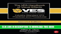 Ebook The VES Handbook of Visual Effects: Industry Standard VFX Practices and Procedures Free