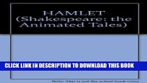 [PDF] HAMLET (Shakespeare: the Animated Tales) Full Colection