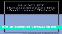 [PDF] HAMLET (Shakespeare: the Animated Tales) Popular Online