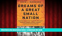 Read books  Dreams of a Great Small Nation: The Mutinous Army that Threatened a Revolution,