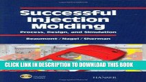 [READ] Ebook Successful Injection Molding: Process, Design, and Simulation Audiobook Download