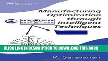 [READ] Ebook Manufacturing Optimization through Intelligent Techniques (Manufacturing Engineering