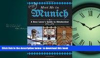 GET PDFbooks  Meet Me in Munich: A Beer Lover s Guide to Oktoberfest BOOK ONLINE