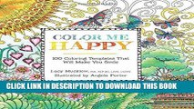 Best Seller Color Me Happy: 100 Coloring Templates That Will Make You Smile (A Zen Coloring Book)