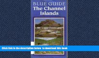 Best books  The Channel Islands (Blue Guide Channel Islands) BOOOK ONLINE