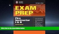 READ THE NEW BOOK Exam Prep: Fire Instructor I     II (Exam Prep: Fire Instructor 1   2) BOOK