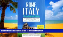 liberty books  Rome: Rome, Italy: Travel Guide Book-A Comprehensive 5-Day Travel Guide to Rome,
