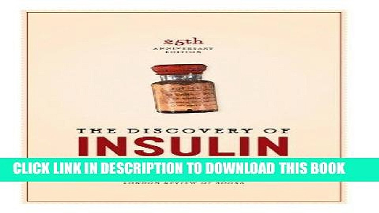 Discovery of Insulin Twenty-Fifth Anniversary Edition