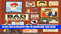 Best Seller Wes Anderson Collection: Bad Dads: Art Inspired by the Films of Wes Anderson Free Read