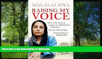 READ BOOK  Raising My Voice: The Extraordinary Story of the Afghan Woman Who Dares to Speak Out