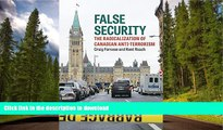 READ BOOK  False Security: The Radicalization of Canadian Anti-Terrorism FULL ONLINE