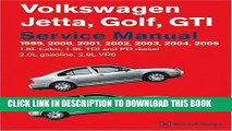 Ebook Volkswagen Jetta, Golf, GTI Service Manual: 1999-2005 1.8l Turbo, 1.9l TDI, Pd Diesel, 2.0l