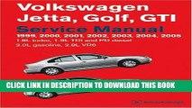 Ebook Volkswagen Jetta, Golf, GTI Service Manual: 1999-2005 1.8l Turbo, 1.9l TDI, Pd Diesel, 2.0l