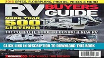 Ebook RV Buyers Guide 2016: The Complete Guide To Buying A New RV: Specs, Floorplans, Photos,