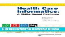 Ebook Health Care Informatics: A Skills-Based Resource Free Read