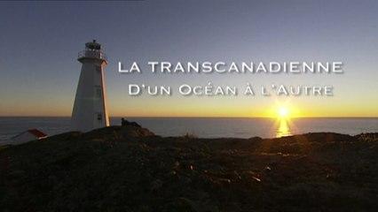 La transcanadienne, d'un océan à l'autre