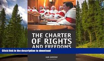 FAVORITE BOOK  The Charter of Rights and Freedoms: 30+ years of decisions that shape Canadian