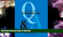 FAVORITE BOOK  Questions and Answers: Criminal Law (Questions   Answers) FULL ONLINE