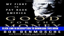 [PDF] Mobi Good for the Money: My Fight to Pay Back America Full Online