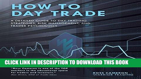 [PDF] Epub How to Day Trade: A Detailed Guide to Day Trading Strategies, Risk Management, and