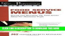 [PDF Kindle] Food Service Menus: Pricing and Managing the Food Service Menu for Maximun Profit